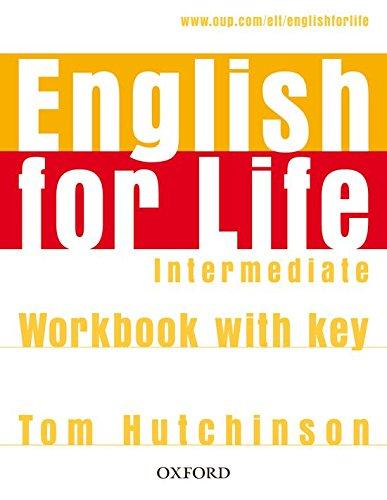 English for Life Intermediate. Workbook with Key