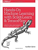 Hands on Machine Learning with Scikit-Learn and Tensorflow: Concepts, Tools, and Techniques for Building Intelligent Systems