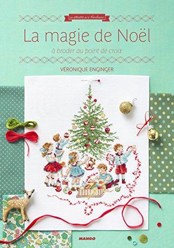 La magie de Noël par Véronique Enginger