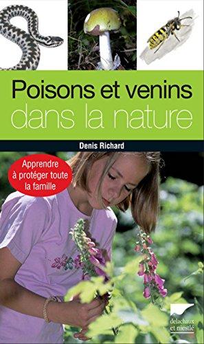 Poisons et venins dans la nature. Apprendre  protger toute la famille