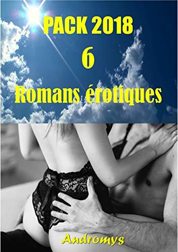 Pack 6 romans érotiques 2018 + 1 BONUS: Histoires de famille, Taboues, Adultère, Perversion, Manipulation, Sexe à plusieurs par Andromys