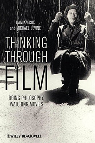 thinking-through-film-doing-philosophy-watching-movies