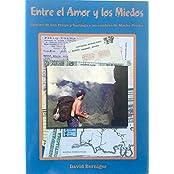 Entre el amor y los miedos: Camino de mochilero desde Montevideo a Machu Picchu (Spanish Edition)