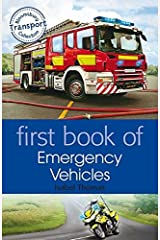 First Book of Emergency Vehicles Paperback