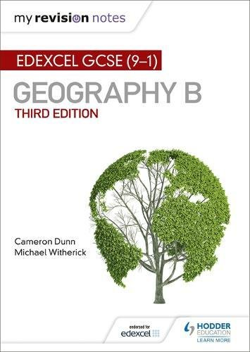 My Revision Notes: Edexcel GCSE (9–1) Geography B Third Edition (Edexcel GCSE Geography B)
