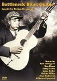 Bottleneck Blues Guitar taught by Stefan Grossman [2 DVDs]