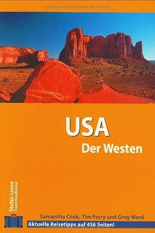 Stefan Loose Travel Handbücher USA - Der Westen