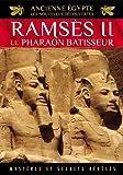 Ancienne Egypte, les nouvelles découvertes - Vol. 2 : Le pharaon bâtisseur