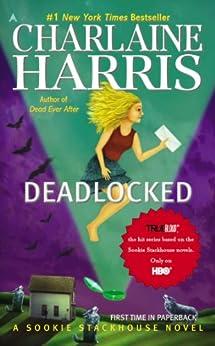 Deadlocked (Sookie Stackhouse Book 12) (English Edition) von [Harris, Charlaine]