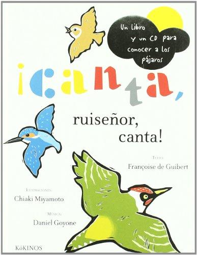 ¡Canta, ruiseñor, canta! por Françoise de Guibert