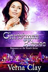 Christmas Kisses (Romance on the Ranch Book 5)