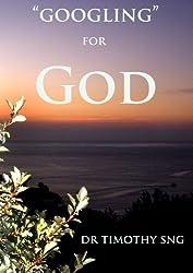 Googling for GOD: Seeking the Almighty Creator (English Edition)