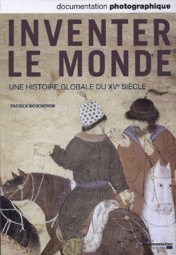 Inventer le monde. Une histoire globale du XVe siècle - Documentation photographique n° 8090