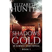 Shadows and Gold: An Elemental Legacy Novella (English Edition)