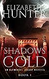 Shadows and Gold: An Elemental Legacy Novella