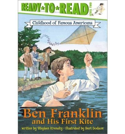 [{ Ben Franklin and His First Kite (Childhood of Famous Americans (Paperback)) By Krensky, Stephen ( Author ) Jun - 01- 2002 ( Paperback ) } ]