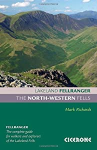 The North-Western Fells (Lakeland Fellranger) from Cicerone Press