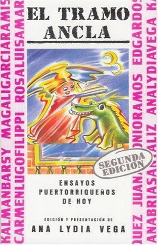 El Tramo Ancla (Coleccion caribena) by Ana Lydia Vega (1988-06-30)