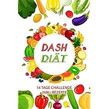 Dash Diät: 14 Tage Challenge (inkl. Rezepte)