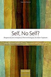 Self, No Self?: Perspectives from Analytical, Phenomenological, and Indian Traditions (2010-12-09)