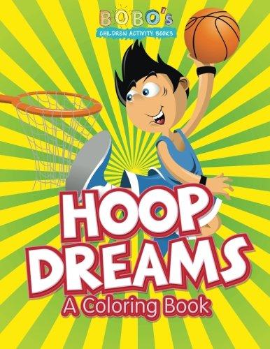 Hoop Dreams: A Coloring Book -