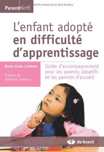 L'enfant adopt en difficult d'apprentissage guide d'accompagnement pour les parents adoptifs
