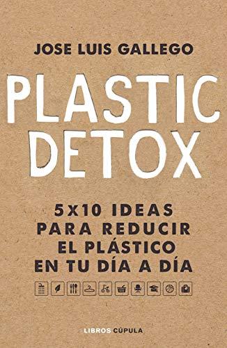 Dieta Plastic Free (Hobbies) por José Luis Gallego