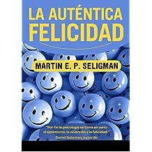 La Autentica Felicidad (B DE BOLSILLO)
