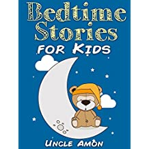 Books for Kids: Bedtime Stories for Kids (Bedtime Stories For Kids Ages 4-8): Short Bedtime Stories for Children (Fun Bedtime Story Collection Book 1) (English Edition)