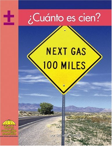 Cuanto Es Cien? (Yellow Umbrella Books (Spanish)) por Danielle Carroll