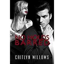 No Holds Barred (English Edition)