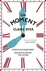 By Claire Dyer The Moment