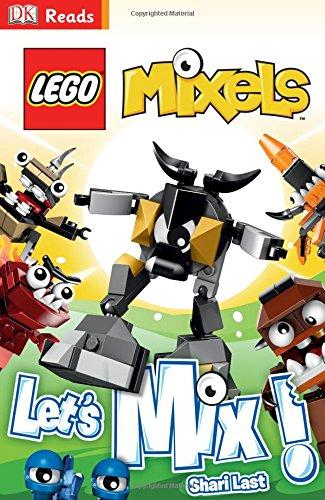 DK Readers L2: Lego Mixels: Let's Mix! (Dk Readers Level 2: Lego Mixels)
