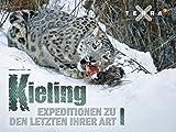 Kieling - Expeditionen zu den Letzten ihrer Art - Staffel 1