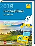ADAC Campingführer Süd 2019: ADAC Campingführer Südeuropa 2019: Über 2900 Campingplätze von ADAC Experten geprüft - ADAC Medien und Reise GmbH