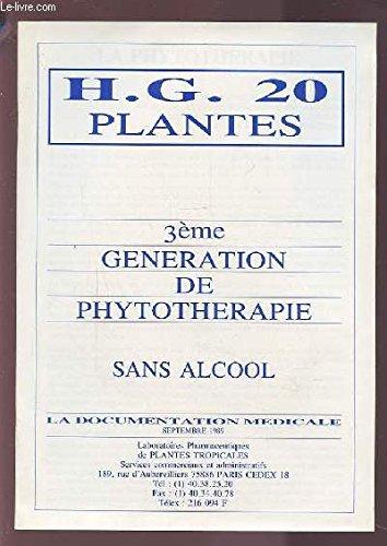 H.G. 20 PLANTES - 3° GENERATION DE PHYTOTHERAPIE SANS ALCOOL.
