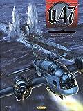 U.47, Tome 9 - Chasser en meute