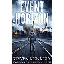 Event Horizon: A Post Apocalyptic/Dystopian EMP Thriller (The Perseid Collapse Series Book 2) (English Edition)