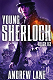 Black Ice (Young Sherlock Holmes Book 3)