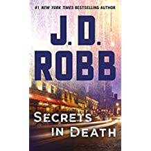 Secrets in Death: An Eve Dallas Novel