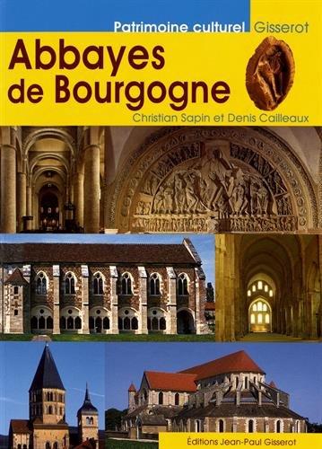 Abbayes de Bourgogne par Christian Sapin