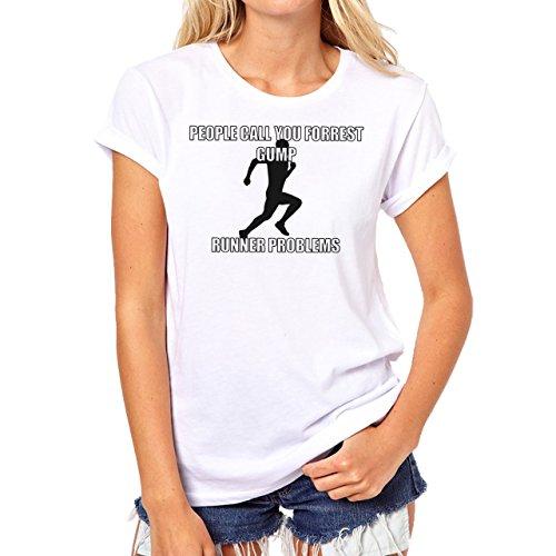 People Call You Runner Problems Forrest Gump Art Design Background Damen T-Shirt Weiß