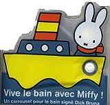 Vive le bain avec Miffy ! Livre-bain