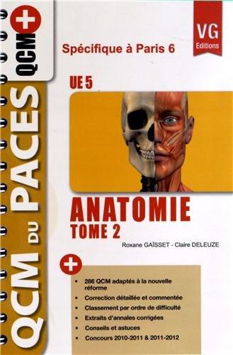 Anatomie UE 5 : Tome 2 spécifique à Paris 6