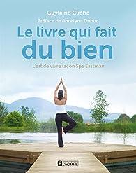 Le livre qui fait du bien par Guylaine Cliche