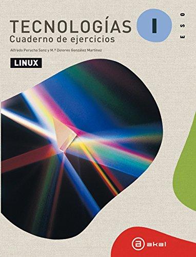 Tecnologías I. Linux 2012. Cuaderno De Ejercicios. Primer Ciclo por Alfredo Perucha Sanz