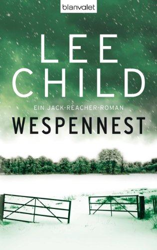 Wespennest: Ein Jack-Reacher-Roman