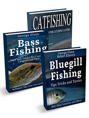 Fishing: Largemouth Bass,  Catfish,  Bluegill (Freshwater Fishing Book 1) (English Edition)