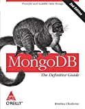Manage the huMONGOus amount of data collected through your web application with MongoDB. This authoritative introduction-written by a core contributor to the project-shows you the many advantages of using document-oriented databases and demonstrates ...