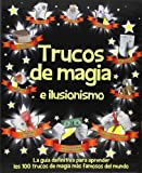 Trucos de magia e ilusionismo: La guía definitiva para aprender los 100 trucos de...